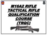 m16a2 rifle tactical rifle qualification course trqc