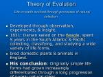 theory of evolution life on earth evolved through processes of natural selection