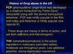history of drug abuse in the us32
