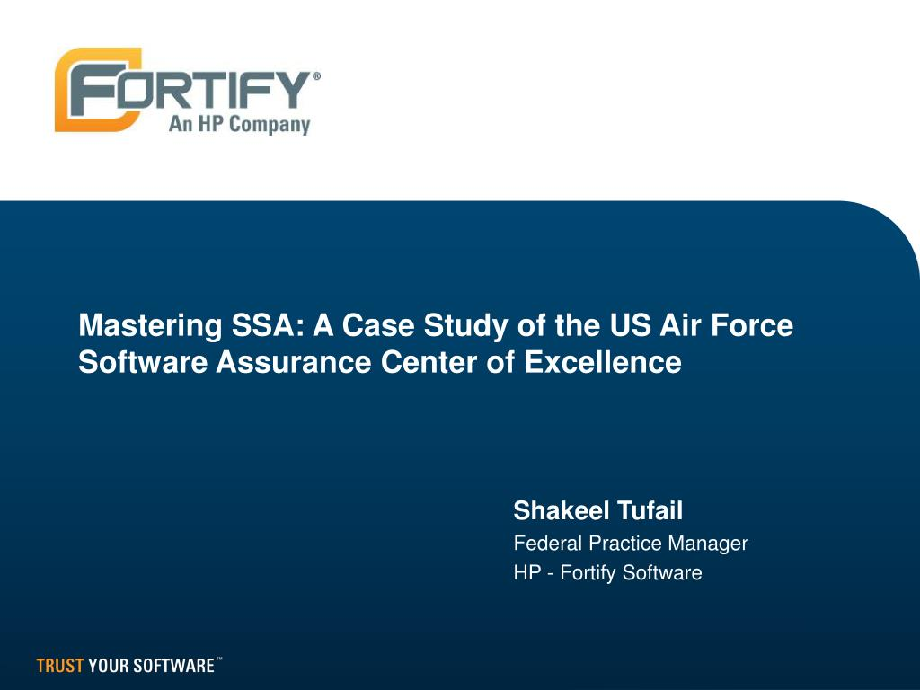 mastering ssa a case study of the us air force software assurance center of excellence l.