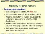 flexibility for small farmers