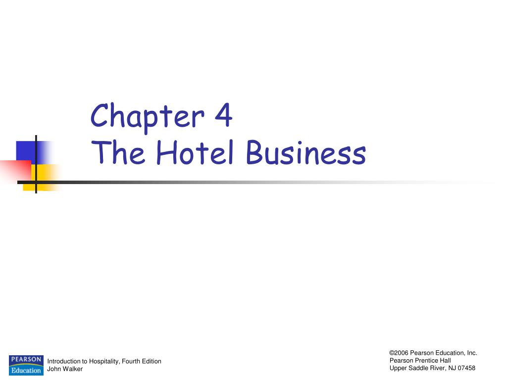 chapter 4 the hotel business l.
