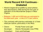 world record kill continues unabated