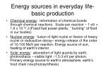 energy sources in everyday life basic production
