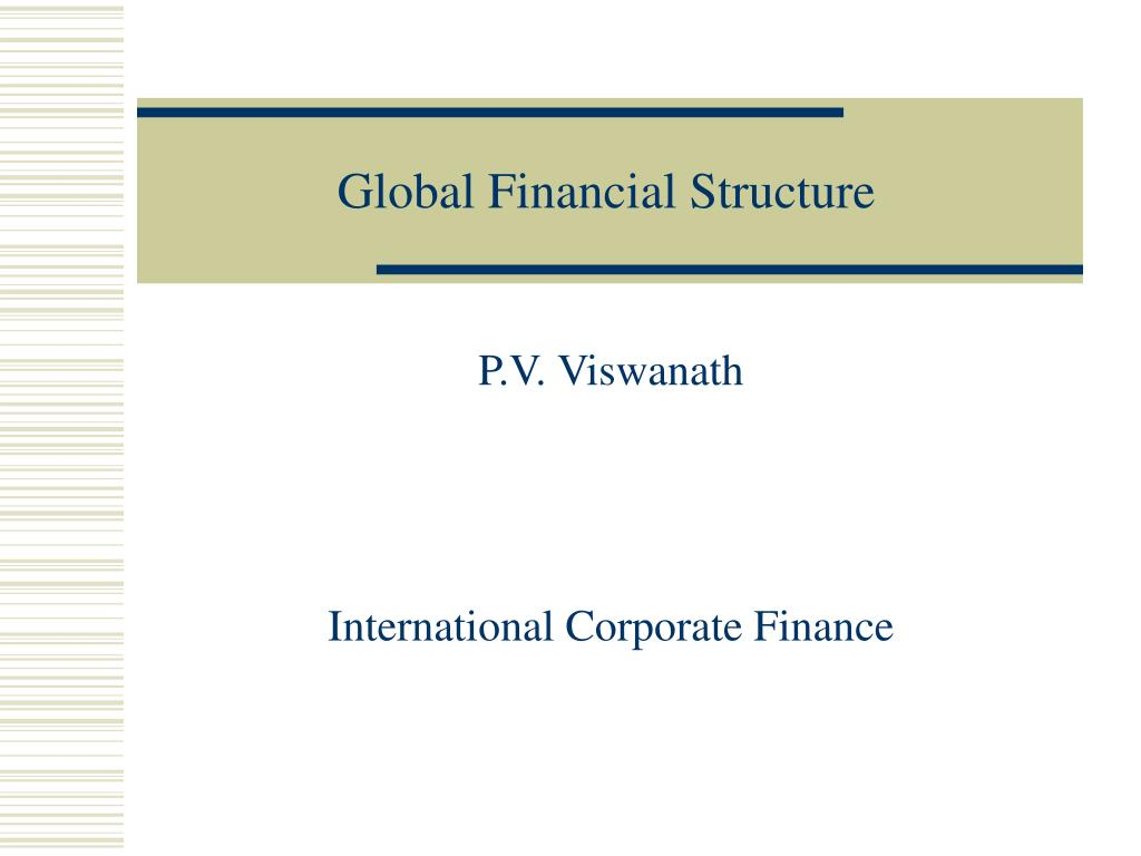global financial structure l.