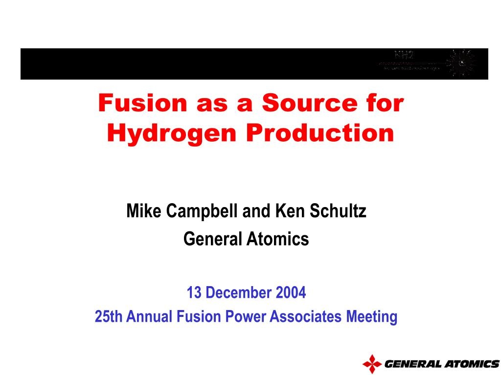 fusion as a source for hydrogen production l.