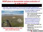ngnp plans to demonstrate nuclear production of h 2 at inl by 2017