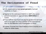 the seriousness of fraud