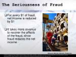 the seriousness of fraud7