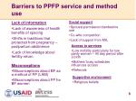 barriers to ppfp service and method use