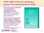 htsp 2006 technical consultation experts recommendations to who