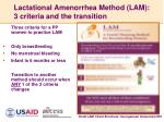 lactational amenorrhea method lam 3 criteria and the transition