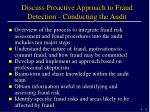 discuss proactive approach to fraud detection conducting the audit