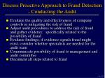 discuss proactive approach to fraud detection conducting the audit13