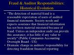 fraud auditor responsibilities historical evolution
