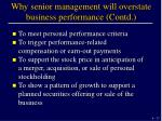 why senior management will overstate business performance contd