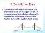 11 installation ease