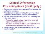 control information processing rules must apply