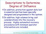 descriptions to determine degree of influence69