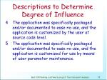 descriptions to determine degree of influence74