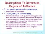 descriptions to determine degree of influence79