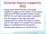 external inquiry complexity eq