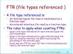 ftr file types referenced