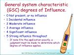 general system characteristic gsc degrees of influence