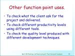 other function point uses