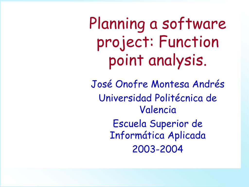 planning a software project function point analysis l.