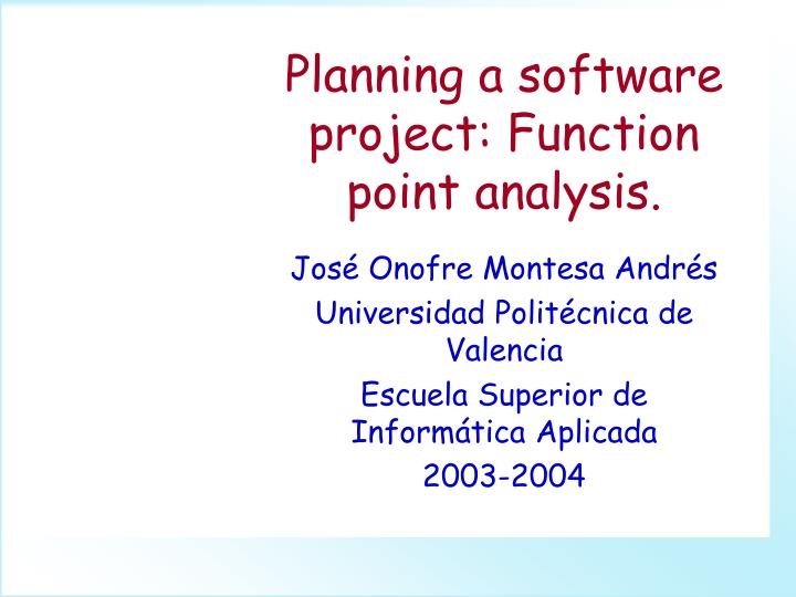 planning a software project function point analysis n.