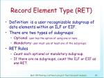 record element type ret