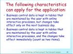 the following characteristics can apply for the application86