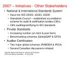 2007 initiatives other stakeholders