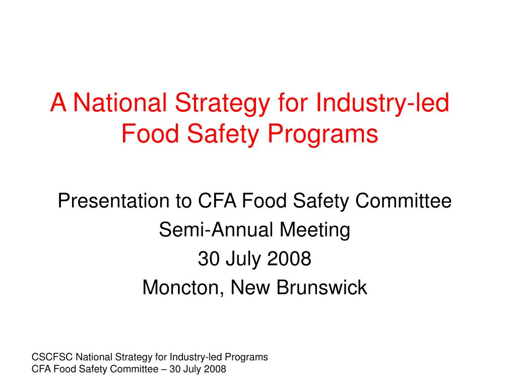 a national strategy for industry led food safety programs l.