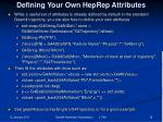defining your own heprep attributes