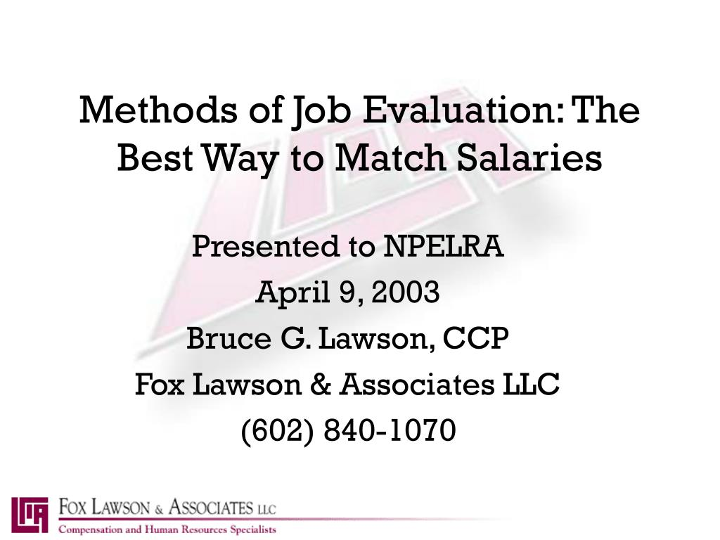 methods of job evaluation the best way to match salaries l.
