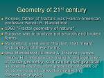 geometry of 21 st century