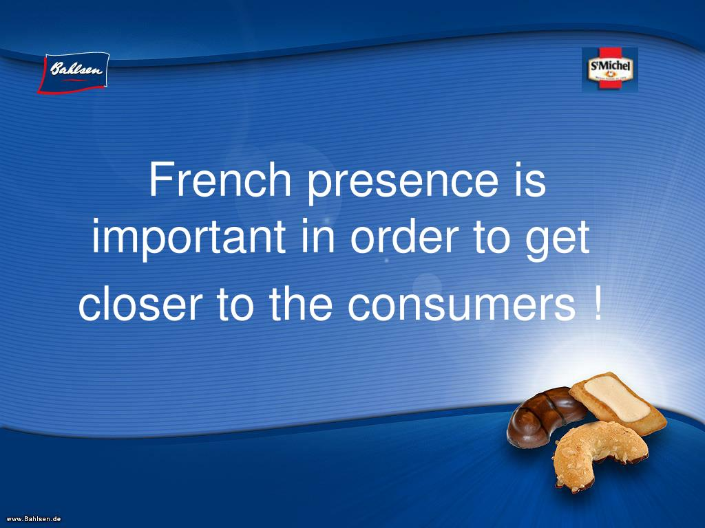 French presence is important in order to get
