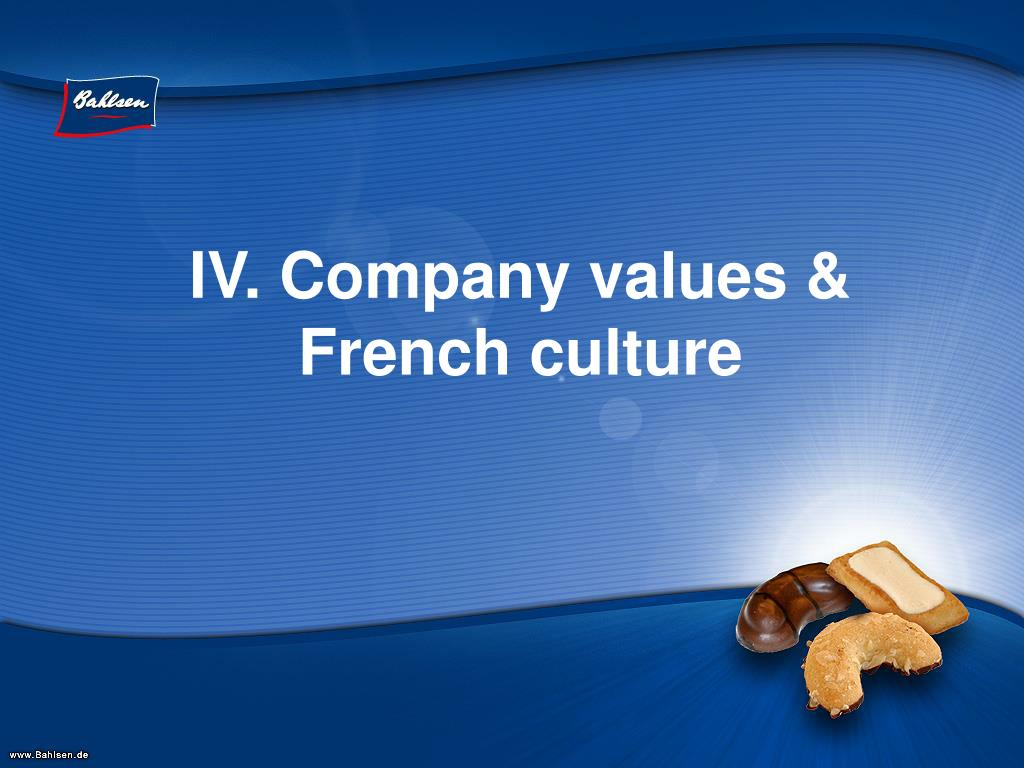 IV. Company values &  French culture