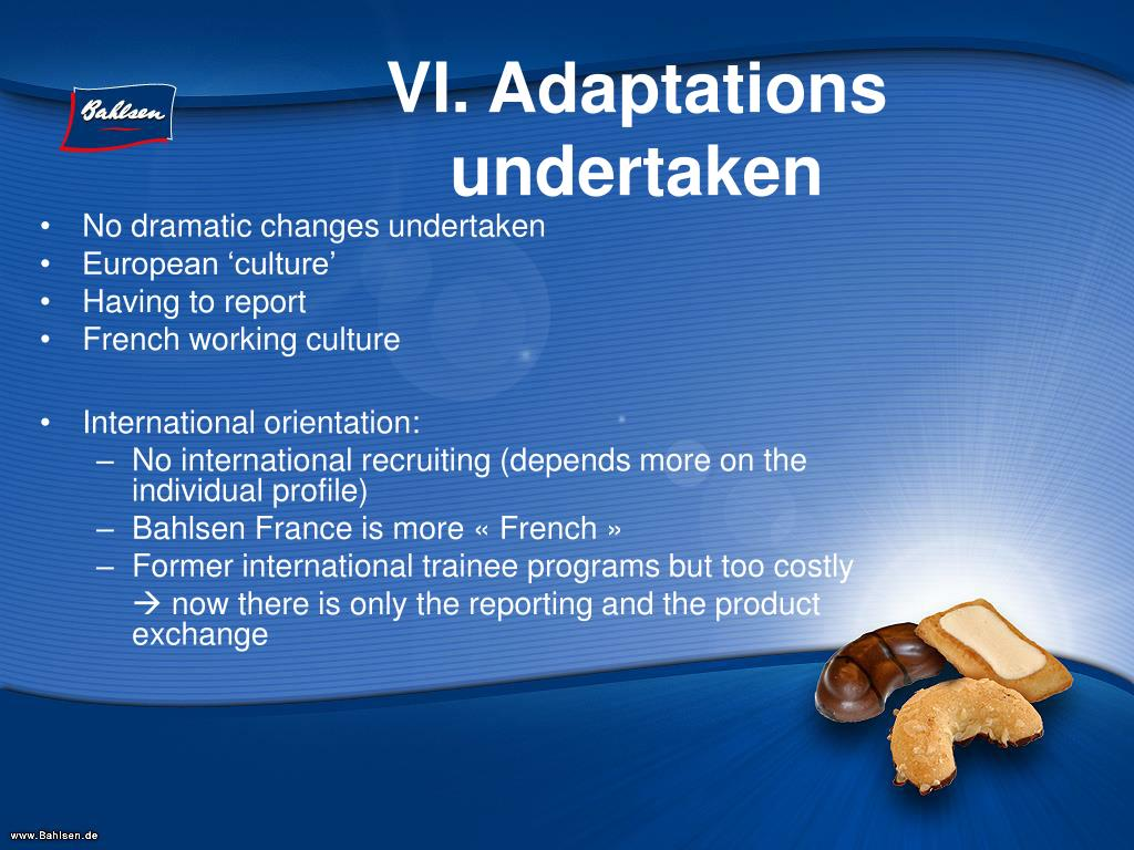 VI. Adaptations undertaken