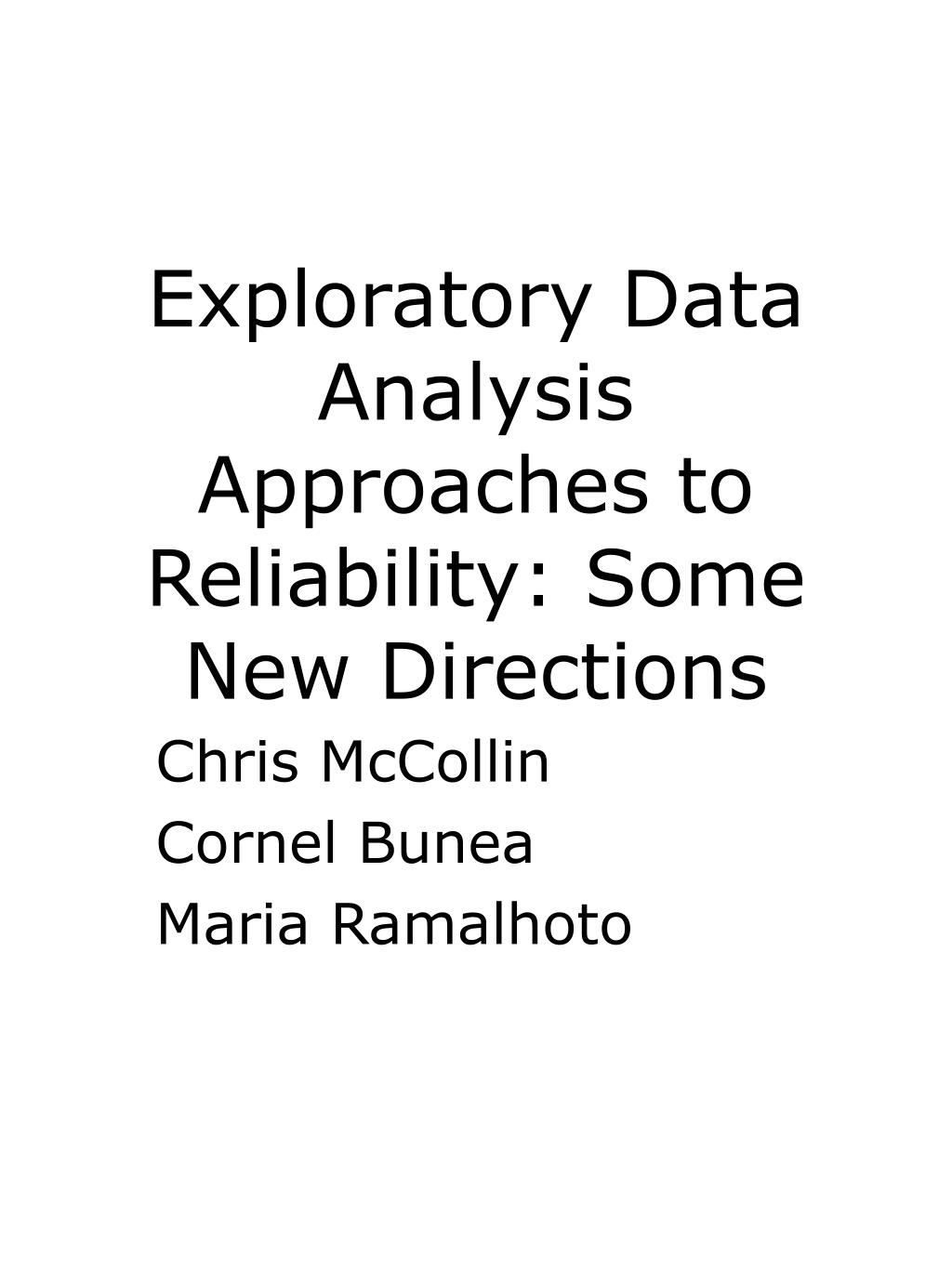 exploratory data analysis approaches to reliability some new directions l.