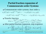 partial fraction expansion of commensurate order systems