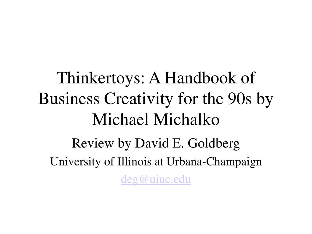 thinkertoys a handbook of business creativity for the 90s by michael michalko l.