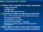basic argument for x disks