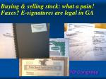 buying selling stock what a pain faxes e signatures are legal in ga