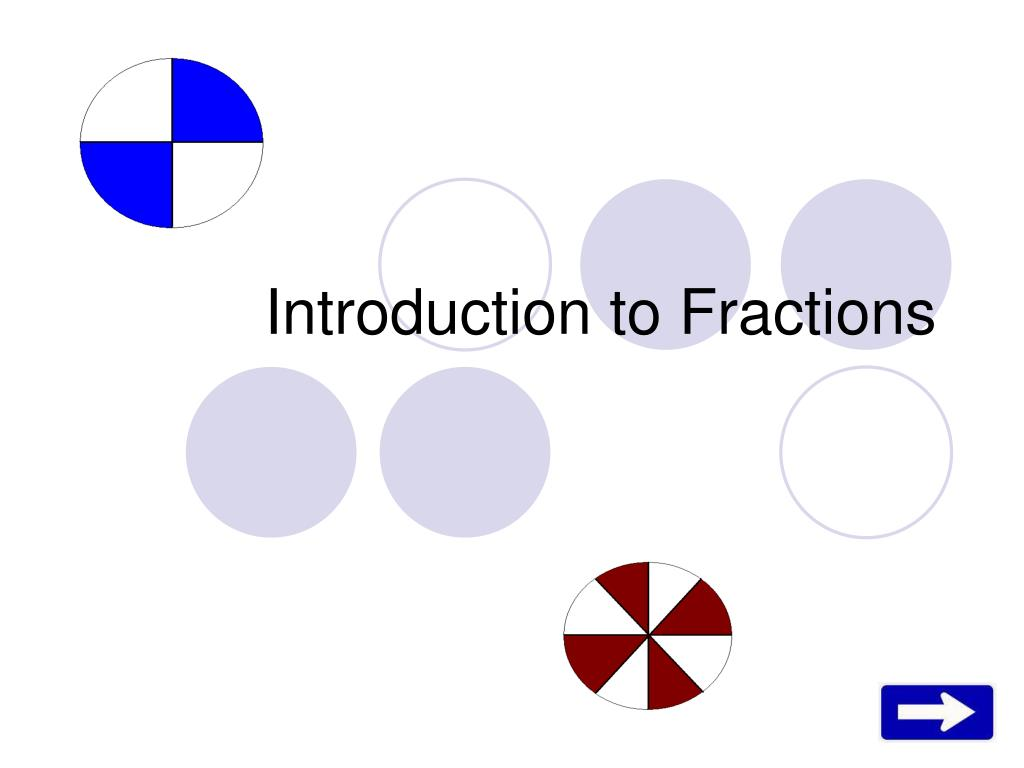 introduction to fractions l.