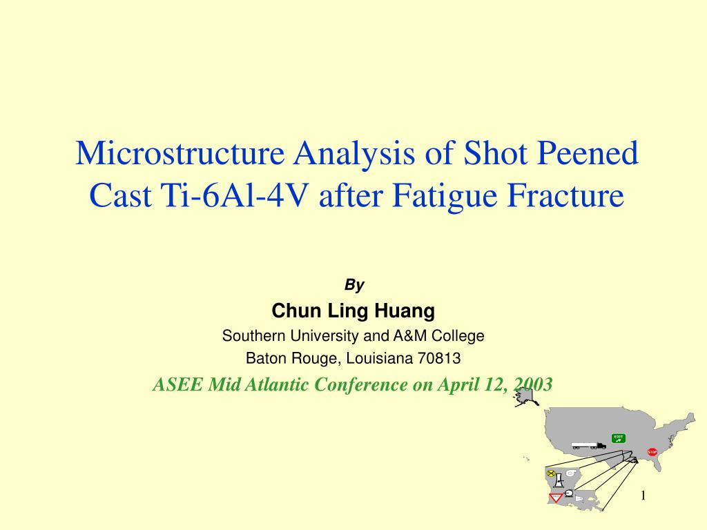 microstructure analysis of shot peened cast ti 6al 4v after fatigue fracture l.