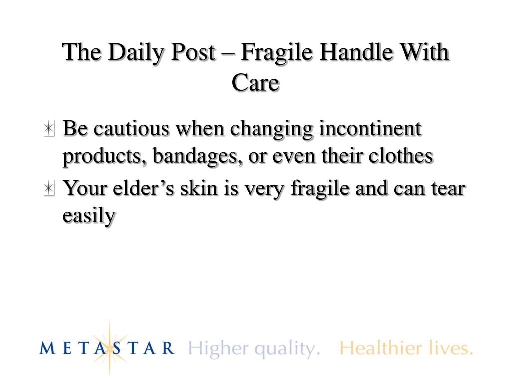 The Daily Post – Fragile Handle With Care