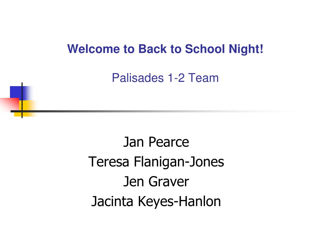 welcome to back to school night palisades 1 2 team l.